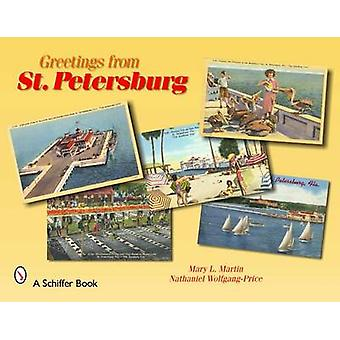 Greetings from St. Petersburg by Mary L. Martin - Nathaniel Wolfgang-