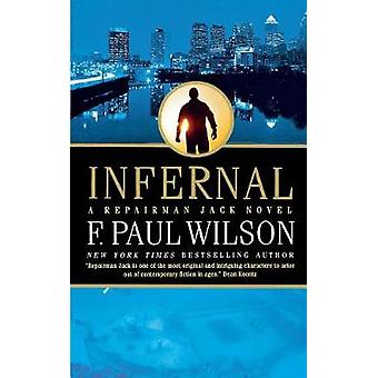 Infernal by F Paul Wilson - 9781250163912 Book