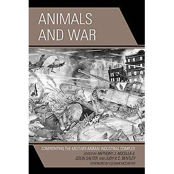 Animals and War - Confronting the Military-Animal Industrial Complex b