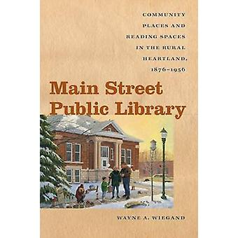 Main Street Public Library - Community Places and Reading Spaces in th