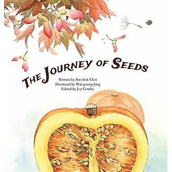 Journey of Seeds - Seed Propagation by Joy Cowley - Wal-Goong Jang - 9