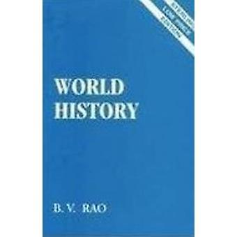 World History by B. V. Rao - 9788120731882 Book