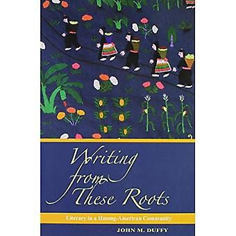 Writing from These Roots