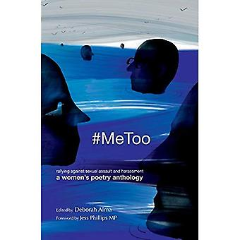 #Metoo: Rallying Against Sexual Assault and Harassment - A Women's Poetry Anthology