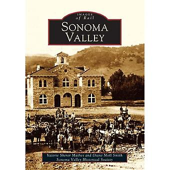 Sonoma Valley by Valerie Sherer Mathes - 9780738529431 Book