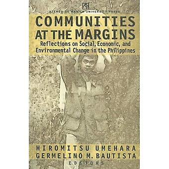 Communities At The Margins: Reflections On Social, Economic, And Environmental Change In The Philippines