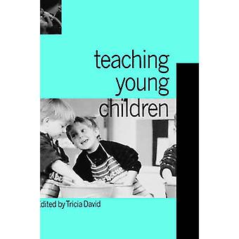 Teaching Young Children by David & Tricia
