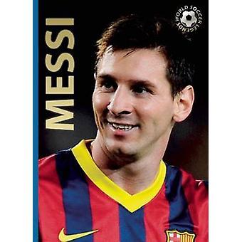 Messi (2) av Illugi Jokulsson - Illugi - 9780789212252 bok