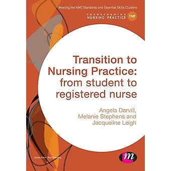 Transition to Nursing Practice by Darvill & Angela