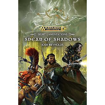 Spear of Shadows by Josh Reynolds