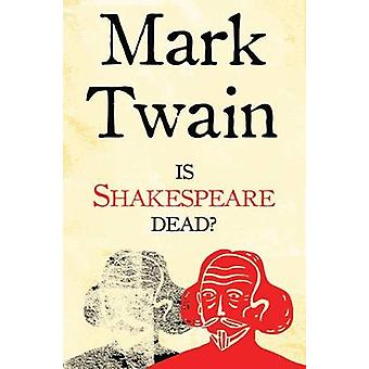 Är Shakespeare Dead by Mark Twain