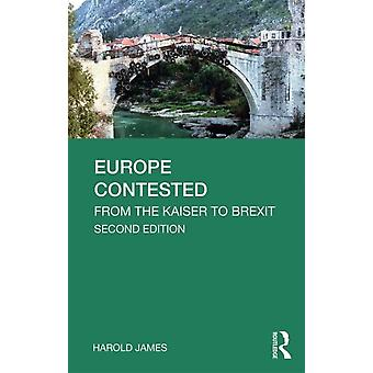 Europe Contested by Harold James