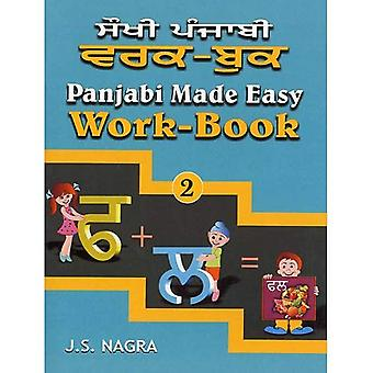 Panjabi Made Easy: Work-book Bk. 2: Bk.2