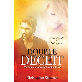 DOUBLE DECEIT by Shennan & Christopher