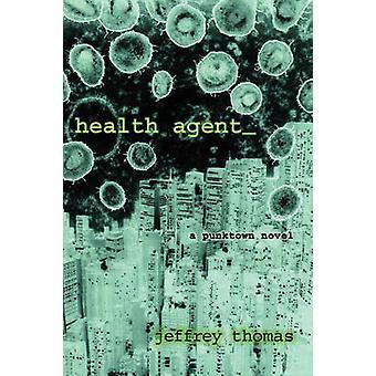 Health Agent by Thomas & Jeffrey