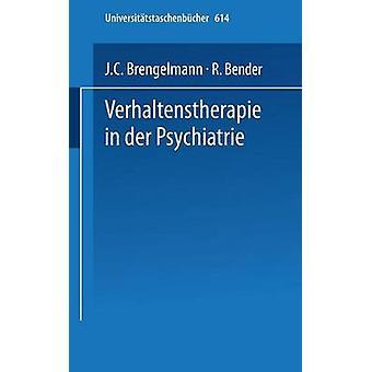 Verhaltenstherapie in der Psychiatrie by Brengelmann & J.C.