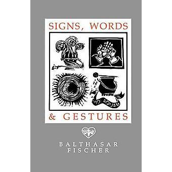 Signs Words  Gestures by Fischer & Balthasar