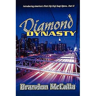 Diamond Dynasty by McCalla & Brandon