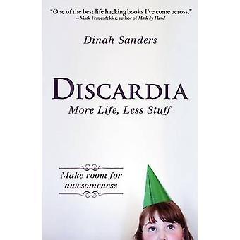 Discardia by Sanders & Dinah