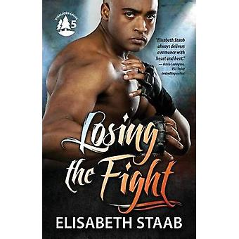 Losing the Fight by Staab & Elisabeth