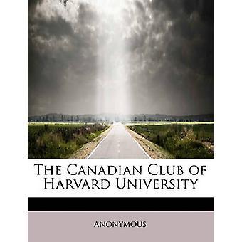 Den kanadiske klubben ved Harvard University av Anonym
