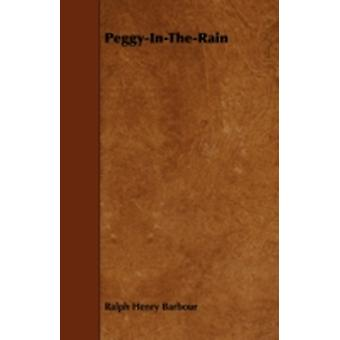 PeggyInTheRain by Barbour & Ralph Henry