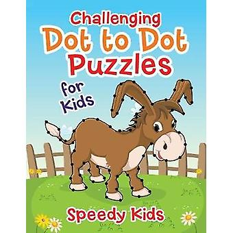 Challenging Dot to Dot Puzzles for Kids by Speedy Kids