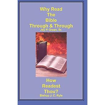 Why Read the Bible Through  How Readest Thou by Green & Jay Patrick & Sr.