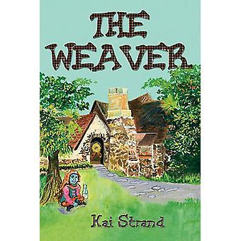 The Weaver by Strand & Kai