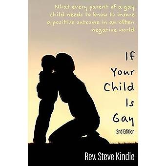 If Your Child Is Gay by Kindle & Steven F