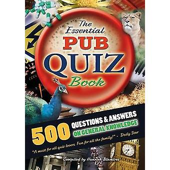 The Essential Pub Quiz Book by Blamires & Hannah