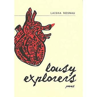 Lousy Explorers - Poems by Laisha Rosnau - 9780889712300 Book