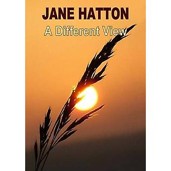 A Different View by Hatton & Jane