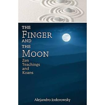 The Finger and the Moon by Jodorowsky & Alejandro