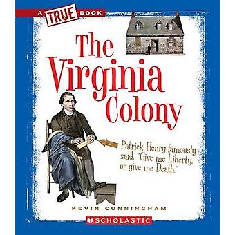 The Virginia Colony by Kevin Cunningham - 9780531266120 Book
