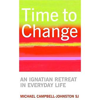 Time to Change by Michael Campbell-Johnston - 9780232527827 Book