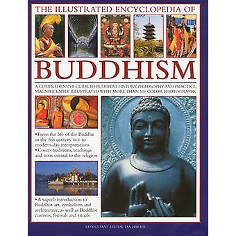 Illustrated Encyclopedia of Buddhism by Ian Harris - 9780754818991 Bo