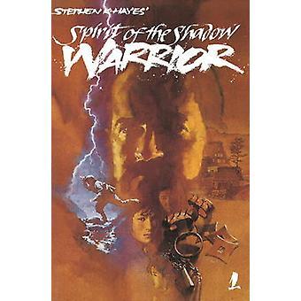 Ninja Vol 1 - Spirit of the Shadow Warrior by Stephen Hayes - 97808975