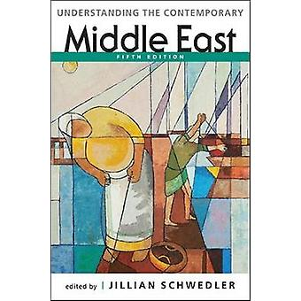 Understanding the Contemporary Middle East by Jillian Schwedler - 978