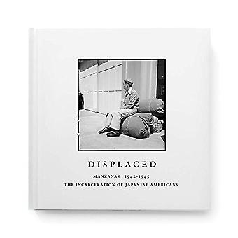 Displaced - Manzanar 1942-1945 by Evan Backes - 9781942884293 Book
