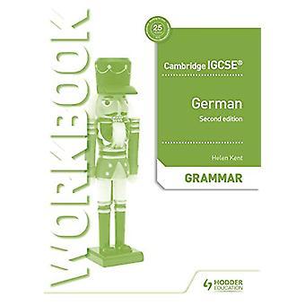 Cambridge IGCSE (TM) Tysk Grammatikk Arbeidsbok Andre Utgave av Helen