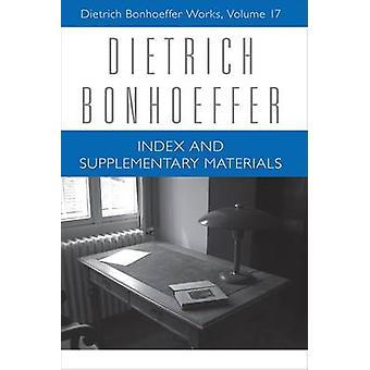 Indexes and Supplementary Materials - Dietrich Bonhoeffer Works - Volum