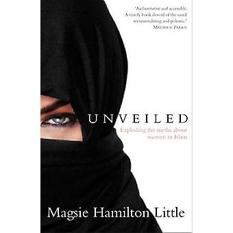 Unveiled by Magsie Hamilton-Little - 9781906251888 Book