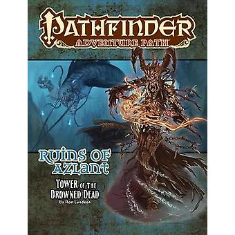Pathfinder Adventure Path - Ruins of Azlant 5 of 6 - Tower of the Drow