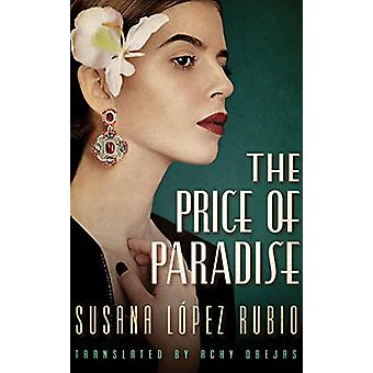 The Price of Paradise by Susana Lopez Rubio - 9781542093620 Book