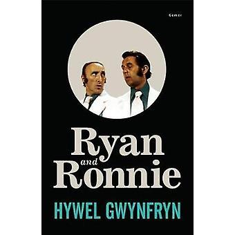 Ryan and Ronnie by Hywel Gwynfryn