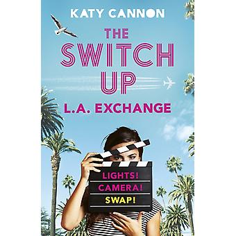 Switch Up L.A. Exchange door Katy Cannon