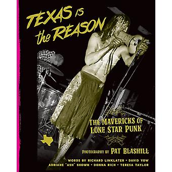 Texas Is The Reason by With Richard Linklater & With David Yow & By photographer Pat Blashill