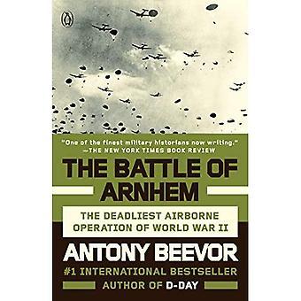 De Slag om Arnhem: De dodelijkste luchtlandingsoperatie van de Tweede Wereldoorlog
