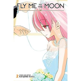 Fly Me to the Moon Vol. 2 by Hata & Kenjiro
